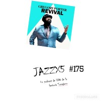 JazzX5#175. Gregory Porter: Revival (single adelanto de All Rise) [Minipodcast]