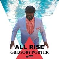Gregory Porter: cuando el gospel se reúne con el jazz. All Rise (Blue Note, 2020) [Grabación]