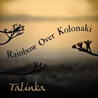 Talinka: Rainbow Over Kolonaki (Fanfare Records, 2020) [Grabación]