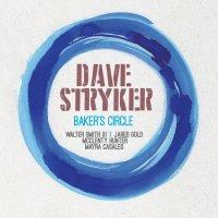 Dave Stryker Baker's Circle