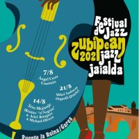 Festival de Jazz Zubipean (Agosto de 2021. Puente la Reina, Navarra) [Noticias de jazz]
