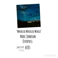 "JazzX5#285. Marc Johnson: ""Whorled Whirled World"" [Overpass (ECM, 2021)] [Minipodcast de jazz] Por Pachi Tapiz"