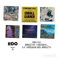 HDO 532: Garner, Schweizer, Drake, Altschul, MacDonald, Reeves. Directos variados... la variedad del directo [Podcast de jazz] Por Pachi Tapiz