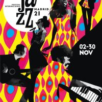 Festival Internacional de Jazz de Madrid (2 al 30 de noviembre de 2021) [Noticias de jazz]