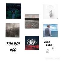 Jazz Para Ti #60. JPT.T4.1 [Podcast de jazz] Por Pachi Tapiz