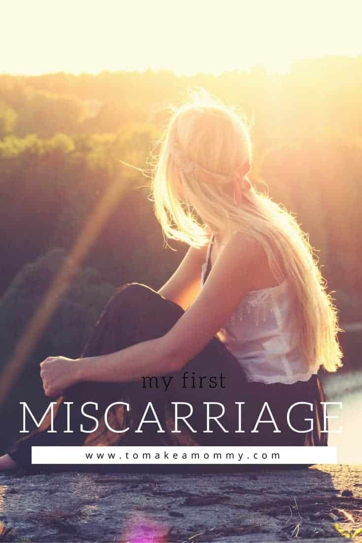 My First Miscarriage