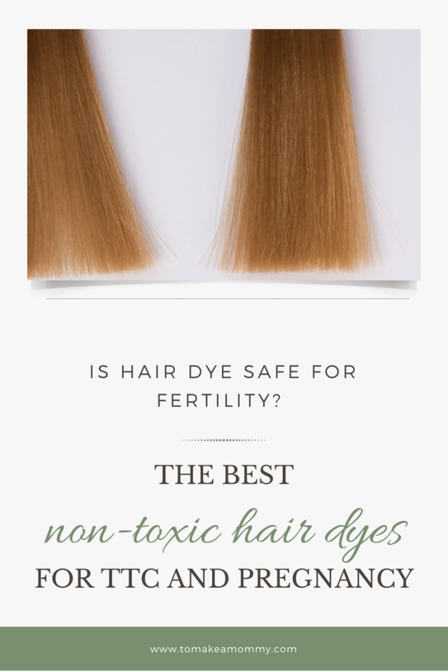 is it safe to dye your hair while trying to conceive? non
