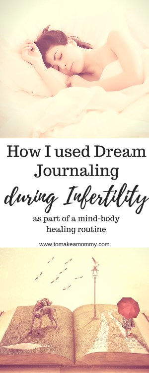 Dream Journaling for Infertility, Fertility, or while trying to conceive. How I dream journaled to get pregnant after infertility!