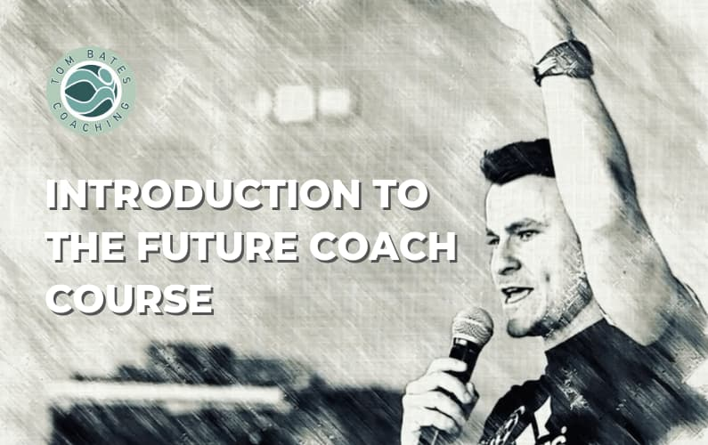 Introduction to The Future Coach Course