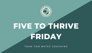 Image for Five to Thrive Friday Newsletter
