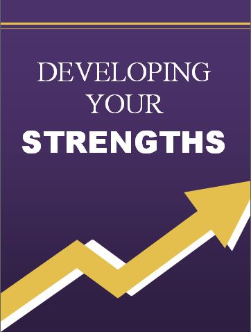 Developing Your Strengths