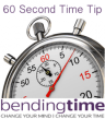 60 Second Time Tip