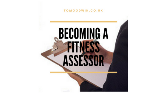 How to become a fitness assessor.