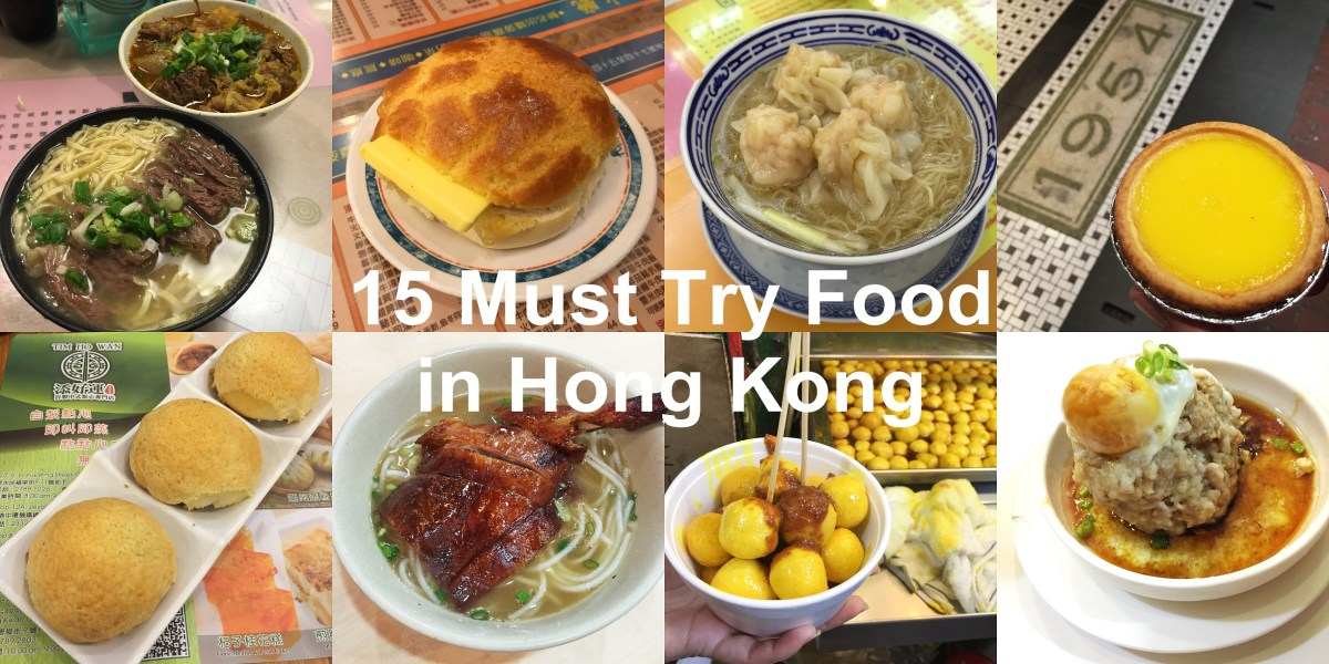 15 Must Eat Food in Hong Kong - Tommy Ooi Travel Guide