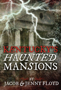 KentuckysHauntedMansions_ForCoverReveal