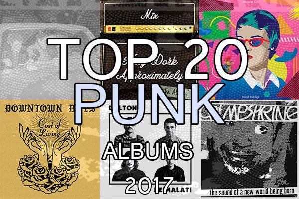 I 20 migliori dischi PUNK del 2017