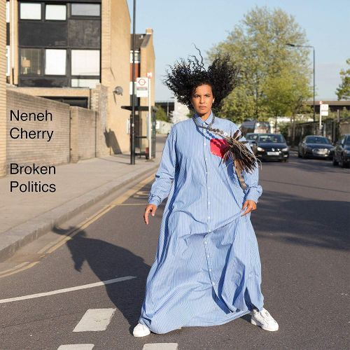 neneh-cherry-broken-politics