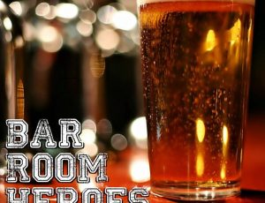 ERIC ON BAR ROOM HEROES PODCAST