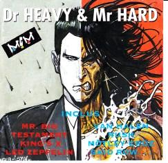 Moebius DR HEAVY & MR HARD