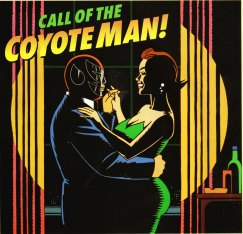 Jaime Fernandez The Coyote Men