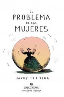 RESEÑA El problema de las mujeres, de Jacky Fleming