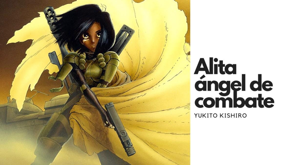RESEÑA Alita ángel de combate, de Yukito Kishiro