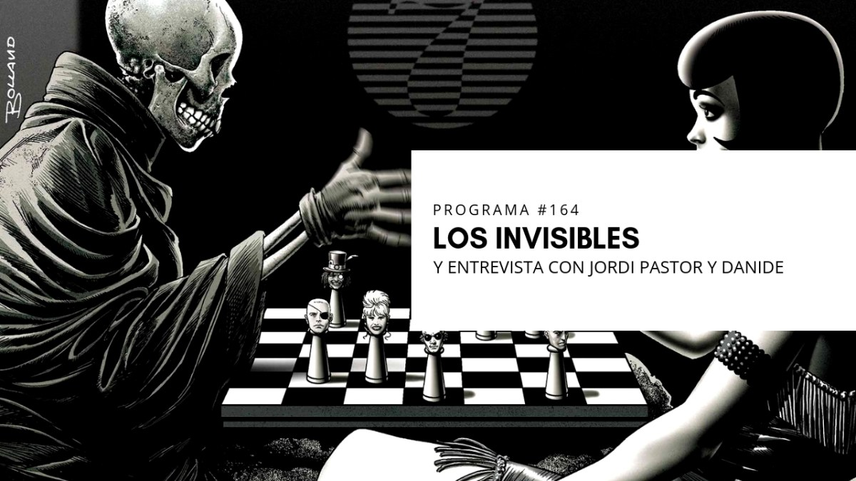 VOL.5 PROGRAMA #3 - Los Invisibles