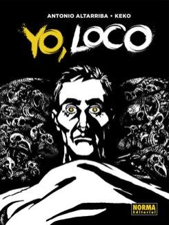 Yo, loco 01