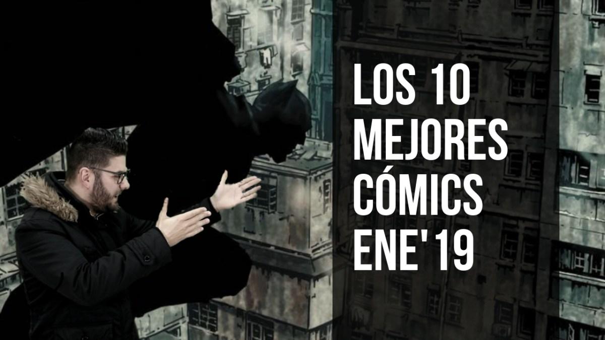 Los 10 MEJORES CÓMICS de Enero 2019