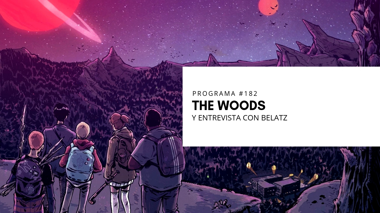 VOL.5 PROGRAMA #21 – The Woods