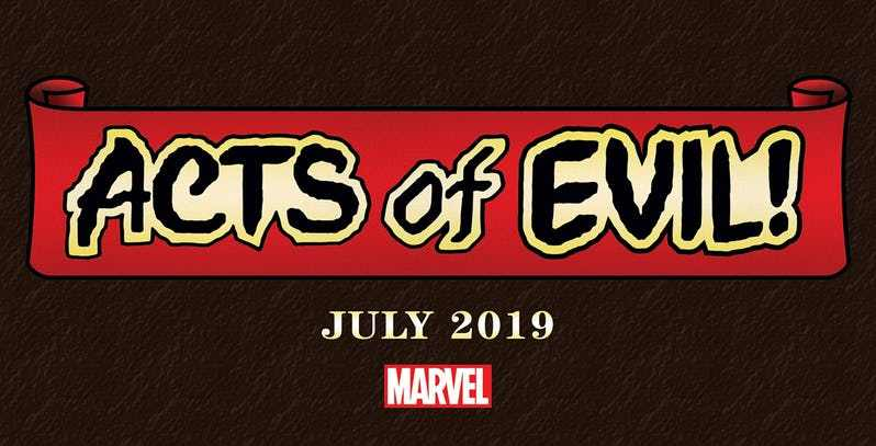 NOTICIA El nuevo evento de Marvel, Acts of Evil, comenzará en Julio