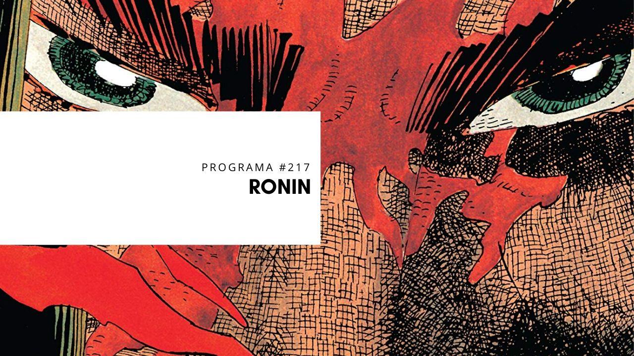 TOMOS Y GRAPAS Vol.6 Capítulo #15 – Ronin
