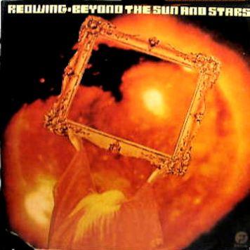 Redwing - Beyond The Sun