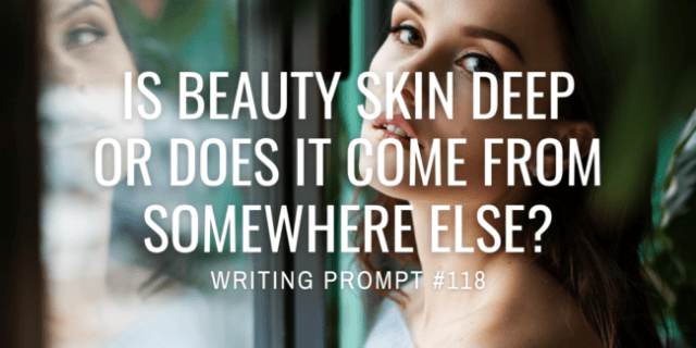 Is beauty skin deep or does it come from somewhere else?