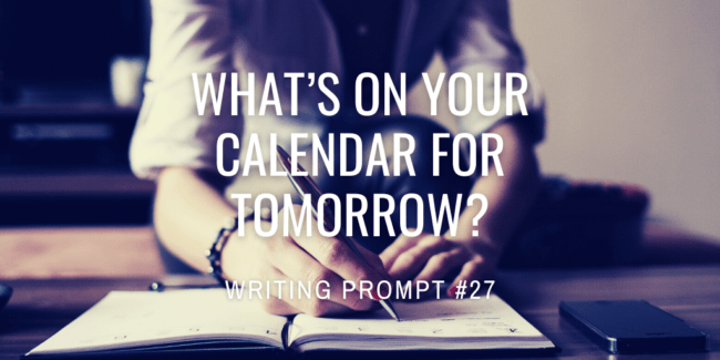 What's on your calendar for tomorrow?