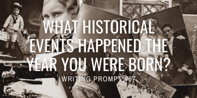 What historical events happened the year you were born?