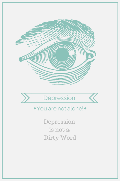 Depression is not a Dirty Word!