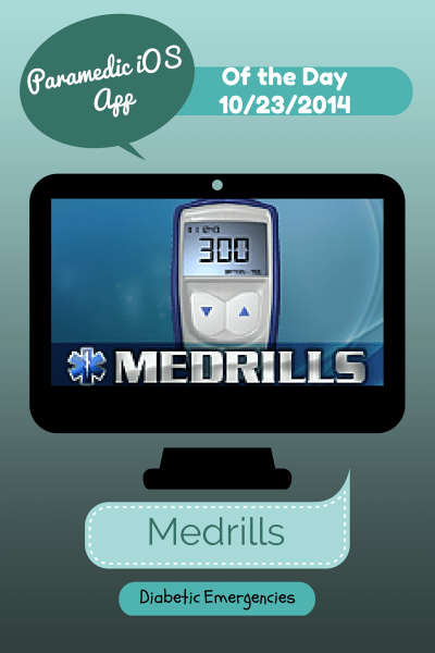 A Medic's World – iOS Paramedic App of the Day 10/23/2014