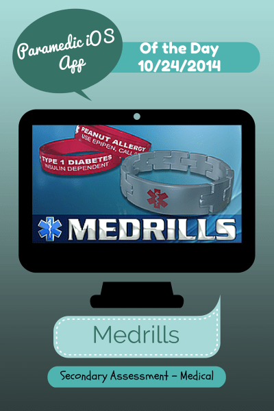 A Medic's World – iOS Paramedic App of the Day 10/24/2014