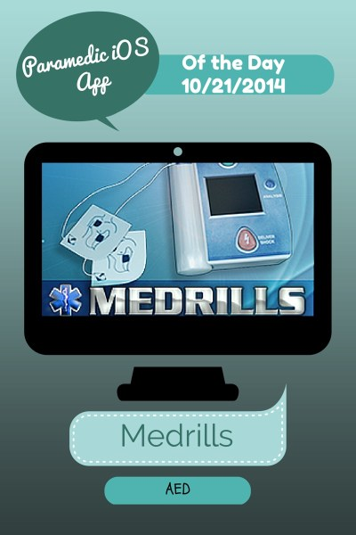 A Medic's World – iOS Paramedic App of the Day 10/21/2014