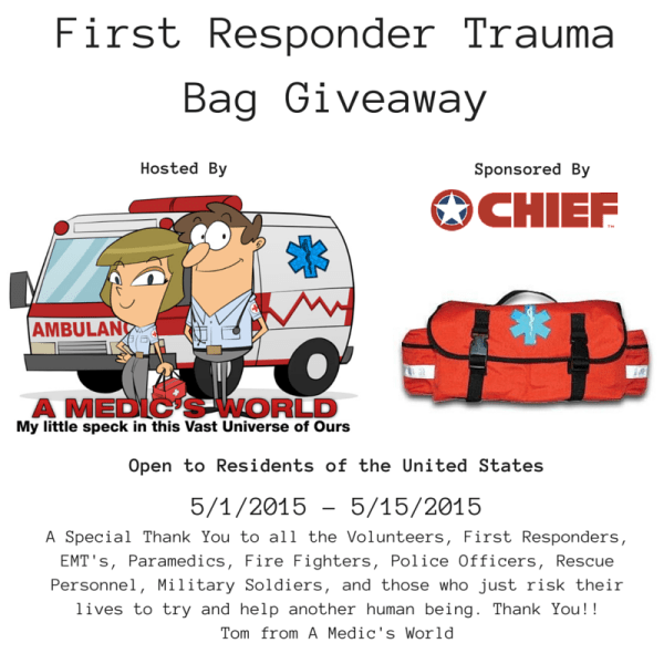 First Responder Trauma Bag Giveaway great for First Responders, EMT's, Paramedics, Fire Fighters and Volunteers
