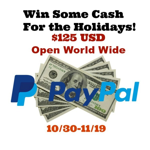 Win some Holiday Cash Giveaway ~ $125 PayPal Cash to be won Ends 11/19