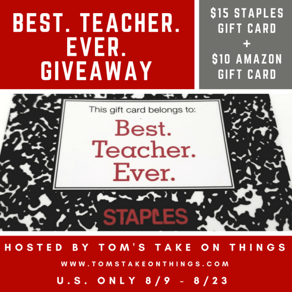 Best. Teacher. Ever. Giveaway - Win $25 in Gift Cards to Staples and Amazon Who was your favorite teacher? Ends 8/23 Good Luck