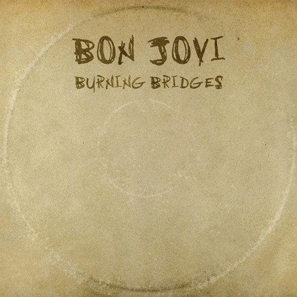 Bon Jovi Burning Bridges cover giusta