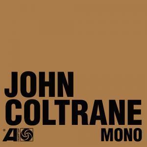 Migliori ristampe jazz 2016 John Coltrane