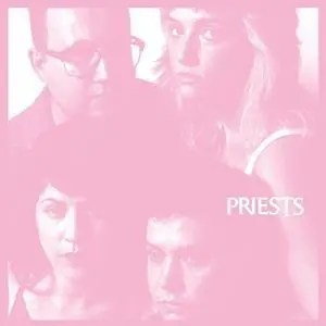 Priests – Nothing Feels Natural Recensione