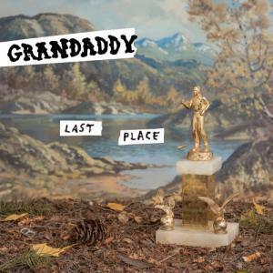 Grandaddy - Last Place   recensione
