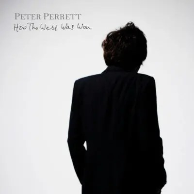 Peter Perrett - How The West Was Won | recensione