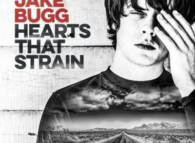 Jake Bugg – Hearts That Strain Recensione