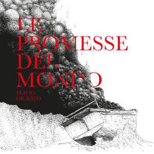 Flavio Giurato - Le Promesse Del Mondo | recensione